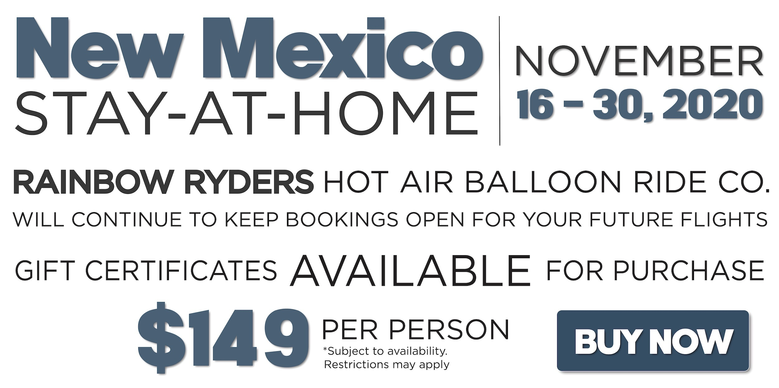 NM Stay-At-Home Order in Effect November 16 - 30, 2020.
